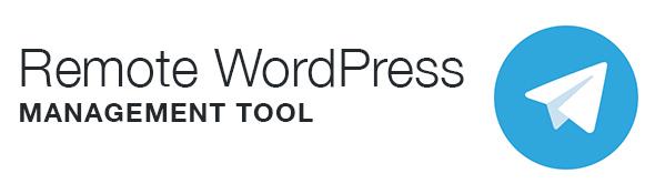 Remote-Wordpress-Management-Tool