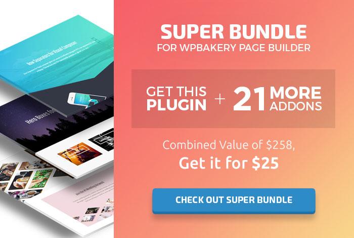 Schauen Sie sich das Super Bundle für WPBakery Page Builder / Visual Composer an