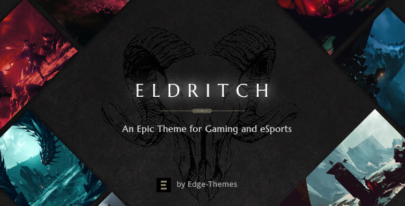 Wordpress Entertainment Template Eldritch - An Epic Theme for Gaming and eSports