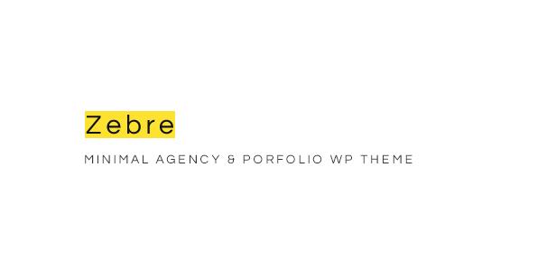 Zebre - Minimal, Agentur und Porfolio WP Layout