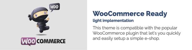 Implementierung von WooCommerce Ready Light Dieses Thema ist mit dem beliebten WooCommerce-Plugin kompatibel, mit dem Sie schnell und einfach einen einfachen E-Shop einrichten können.