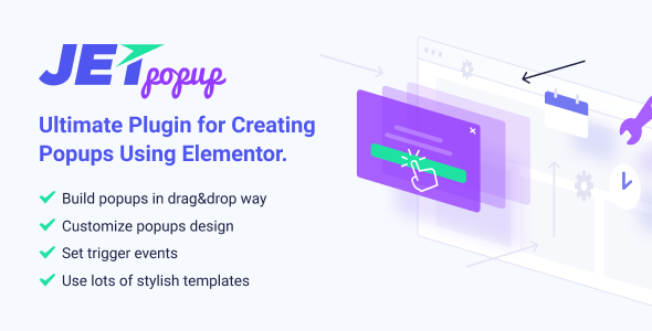 Wordpress Add-On Plugin JetPopup — Popup Addon for Elementor