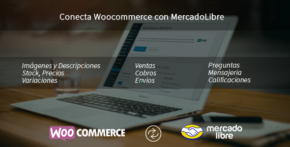 Wordpress E-Commerce Plugin Connect Woocommerce with MercadoLibre