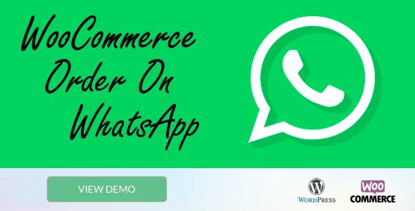 Wordpress E-Commerce Plugin WooCommerce Order On Whatsapp