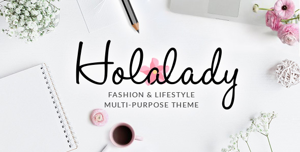Wordpress Blog Template HolaLady - Fashion & Lifestyle Multi-Purpose Theme