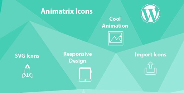 Wordpress Add-On Plugin Animatrix Icons - SVG Animated WordPress Plugin