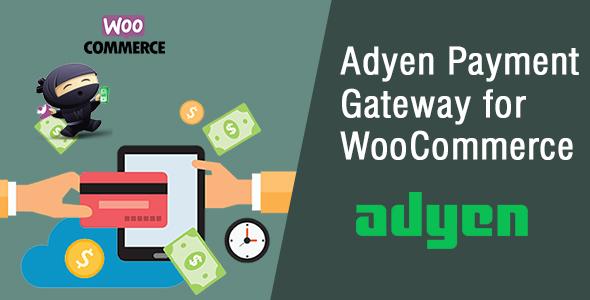 Wordpress E-Commerce Plugin WooCommerce Adyen Payment Gateway