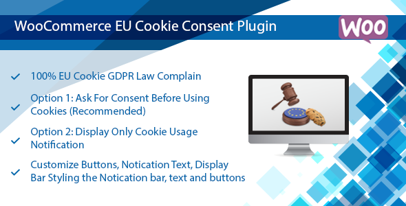 Wordpress E-Commerce Plugin WooCommerce EU Cookie Consent Plugin, WordPress GDPR Compliance