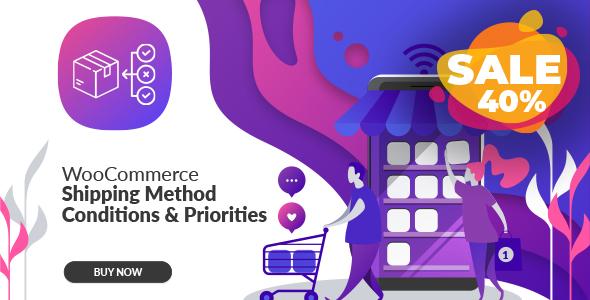 Wordpress E-Commerce Plugin WooCommerce Shipping Method Conditions & Priorities
