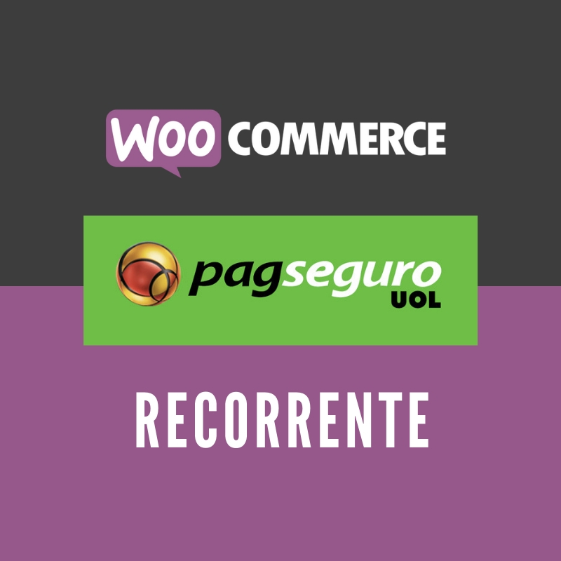 WooCommerce Pagseguro Recorrente