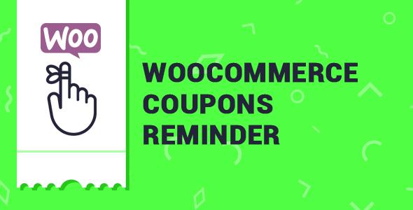 Wordpress E-Commerce Plugin WooCommerce Coupons Reminder