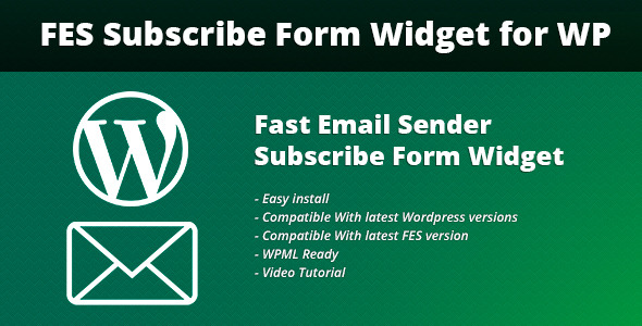 Wordpress Add-On Plugin Fast Email Sender Subscribe Form Widget for WP