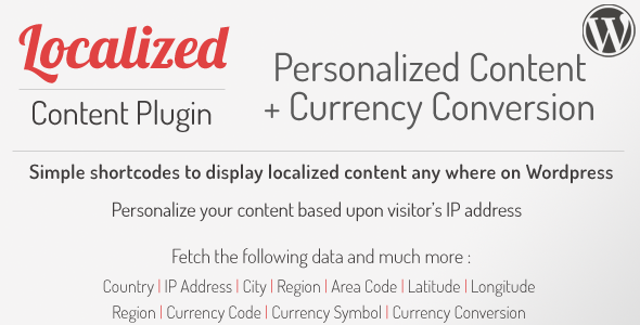 Wordpress Add-On Plugin WordPress Localized Visitor Content & Currency Conversion Shortcodes Plugin