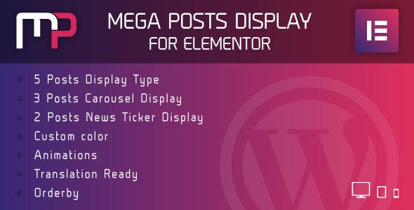 Wordpress Add-On Plugin Mega Posts Display for Elementor - Premium WordPress Plugin