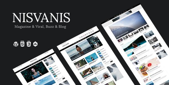 Wordpress Blog Template NISVANIS - 3 in 1 Magazine & Viral, Buzz & Blog Theme
