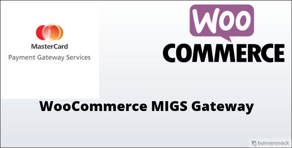 Wordpress E-Commerce Plugin WooCommerce MIGS Gateway