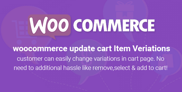 Wordpress E-Commerce Plugin WooCommerce Variant Update On Cart Page