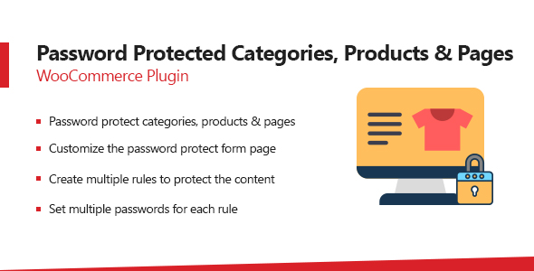 Wordpress E-Commerce Plugin Password Protected Categories, Products & Pages Plugin For WooCommerce