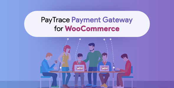 Wordpress E-Commerce Plugin PayTrace Payment Gateway for WooCommerce