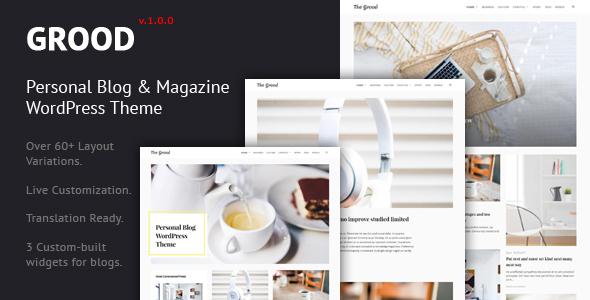 Wordpress Blog Template Grood - Personal Blog & Magazine WordPress Theme