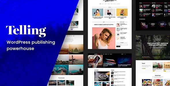 Wordpress Blog Template Telling – Multi-Concept News and Publishing Theme