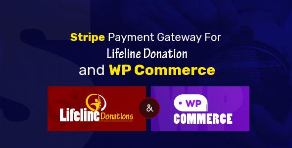 Wordpress Add-On Plugin Stripe Payment Gateway for Lifeline Donations