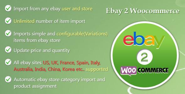 Wordpress E-Commerce Plugin Ebay Importer WooCommerce Plugin