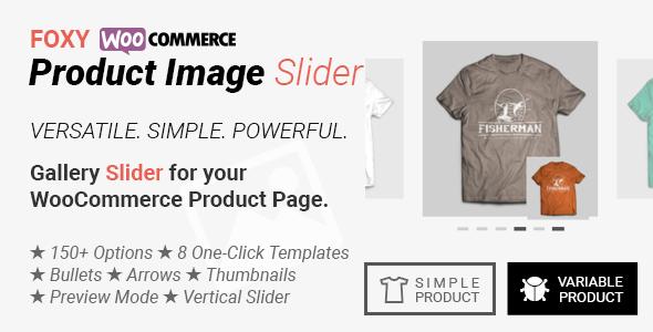 Wordpress E-Commerce Plugin Foxy - WooCommerce Product Image Gallery Slider Carousel
