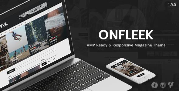Wordpress Blog Template Onfleek - AMP Ready and Responsive Magazine Theme