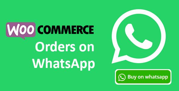 Wordpress E-Commerce Plugin Woocommerce Orders on WhatsApp