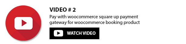 WooCommerce Square Up Payment Gateway - 6