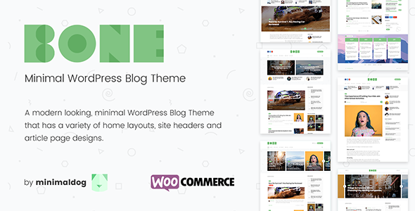 Wordpress Blog Template Bone - Minimal and Clean WordPress Blog Theme - WooCommerce Compatible.