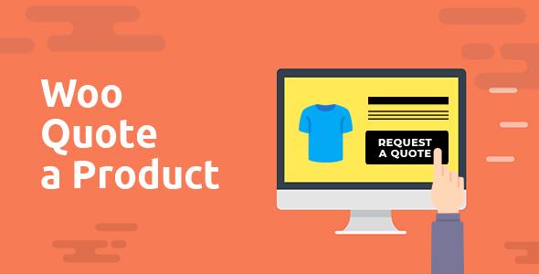 Wordpress E-Commerce Plugin Woo Quote a product