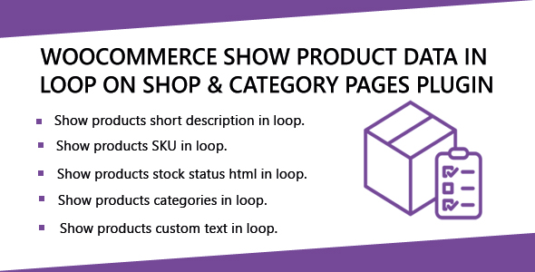 Wordpress E-Commerce Plugin WooCommerce Show Product Data in loop on Shop & Category Pages Plugin