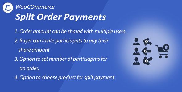 Wordpress E-Commerce Plugin WooCommerce Split Order Payments