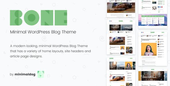Wordpress Blog Template Bone - Minimal & Clean WordPress Blog Theme