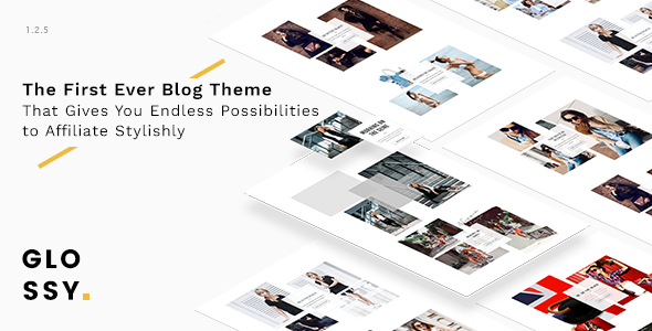 Wordpress Blog Template Glossy - Fashion Blog Theme for Stylish Affiliation