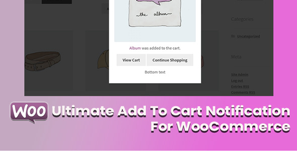 Wordpress E-Commerce Plugin Ultimate Add To Cart Notification For WooCommerce