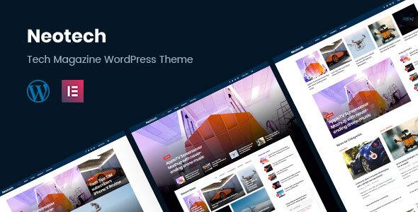 Wordpress Blog Template Neotech   Magazine Elementor WordPress Theme