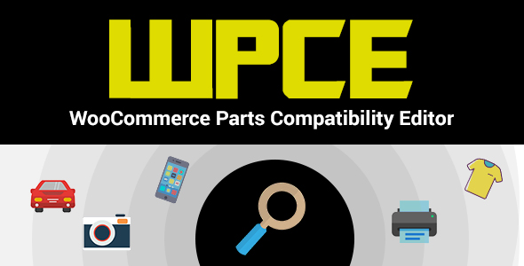 Wordpress E-Commerce Plugin WPCE - WooCommerce Parts Compatibility Editor