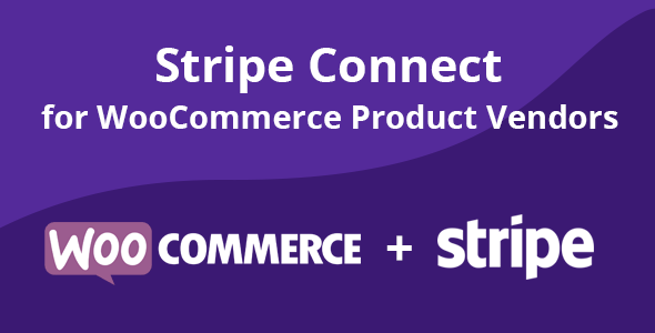 Wordpress E-Commerce Plugin Stripe Connect for WooCommerce Product Vendors