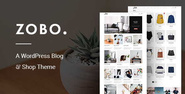 Wordpress Blog Template Zobo - A WordPress Blog and Shop Theme