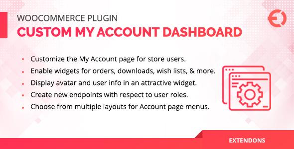 Wordpress E-Commerce Plugin WooCommerce User Dashboard - Custom My Account Page