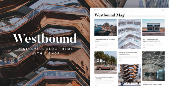 Wordpress Blog Template Westbound — A Storyful WordPress Blogging Theme