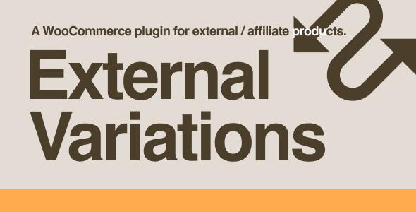 Wordpress E-Commerce Plugin External Variations WooCommerce Plugin