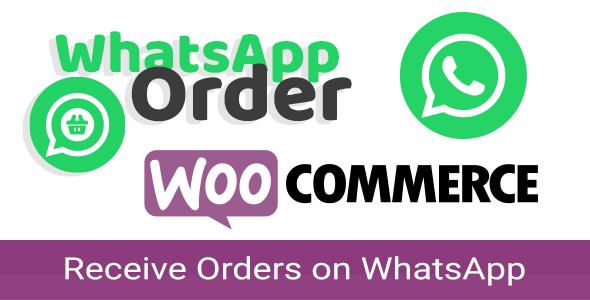 Wordpress E-Commerce Plugin WooCommerce WhatsApp Order - Receive Orders using WhatsApp - WooCommerce Plugin