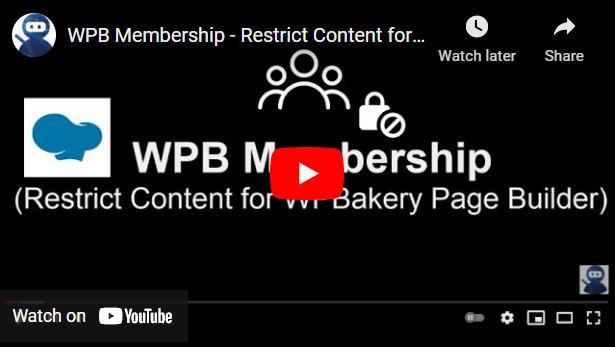 WPB-Mitgliedschaft - Inhalt für WPBakery Page Builder einschränken - 4