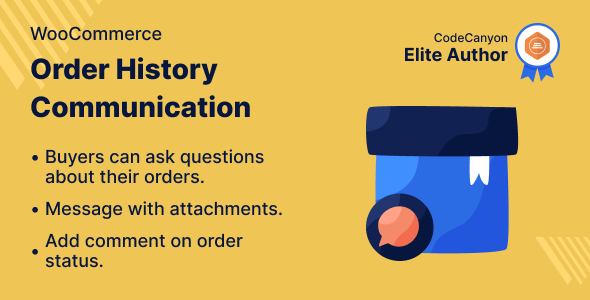 Wordpress E-Commerce Plugin WooCommerce Order History Communication