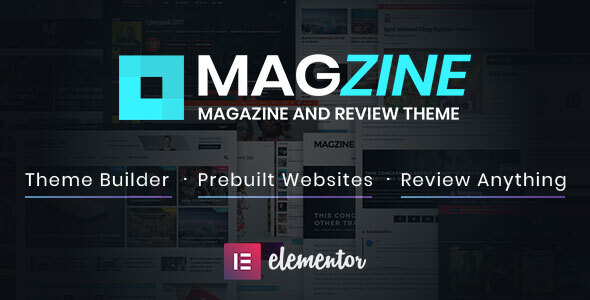 Wordpress Blog Template Magzine - Elementor Review and Magazine Theme